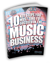 10 Steps to make it in music business